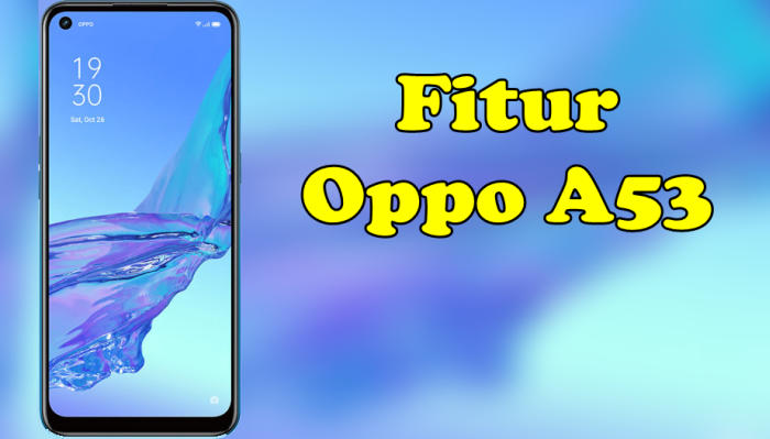 Fitur Oppo A53