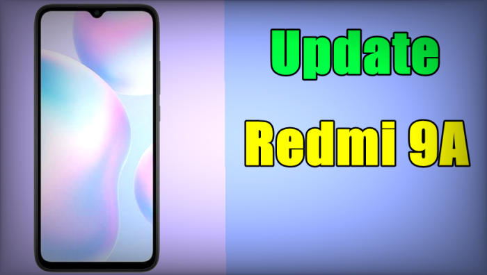 Cara Update Redmi 9A